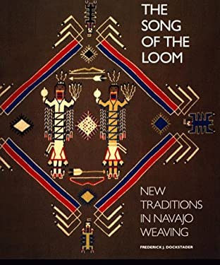 Song of the Loom: New Traditions in Navajo Weaving 9780933920873