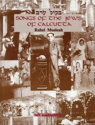 Songs of the Jews of Calcutta 9780933676244