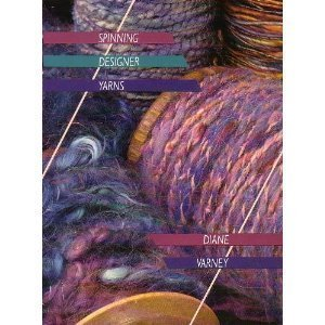 Spinning Designer Yarns 9780934026291