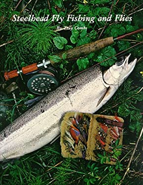 Steelhead fly fishing and flies by trey combs reviews for Fly fishing books