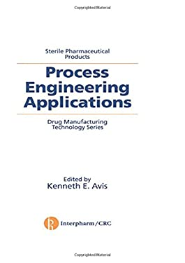 Sterile Pharmaceutical Products: Process Engineering Applications 9780935184815