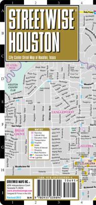 Streetwise Houston Map - Laminated City Street Map of Houston, Texas: Folding Pocket Size Travel Map 9780935039894