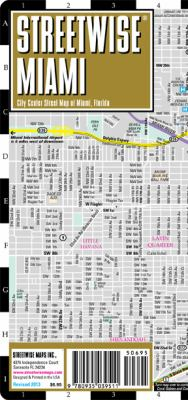 Streetwise Miami Map - Laminated City Street Map of Miami, Florida: Folding Pocket Size Travel Map 9780935039511