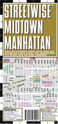 Streetwise Midtown Manhattan Map - Laminated City Street Map of Midtown Manhattan, NY: Folding Pocket Size Travel Map 9780935039047