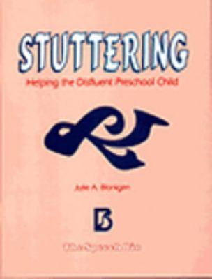 Stuttering: Helping the Disfluent Preschool Child 9780937857649