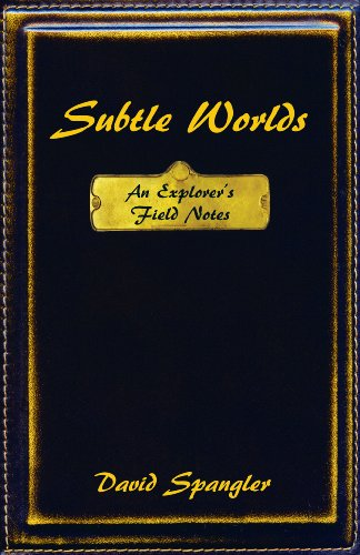 Subtle Worlds: An Explorer's Field Notes 9780936878263