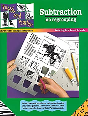 Subtraction: No Regrouping: Featuring Rain Forest Animals 9780931993503