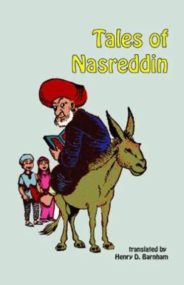 Tales of Nasreddin: 181 Mulla Nasreddin Stories 9780936347691