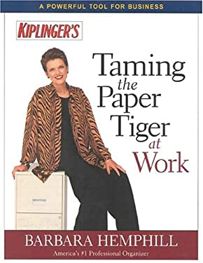 Taming the Paper Tiger at Work, Second Edition 9780938721581