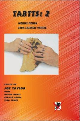 Tartts 2: Incisive Fiction from Emerging Writers 9780930501327