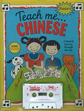 Teach Me Chinese [With Coloring Including Song Lyrics] 9780934633840