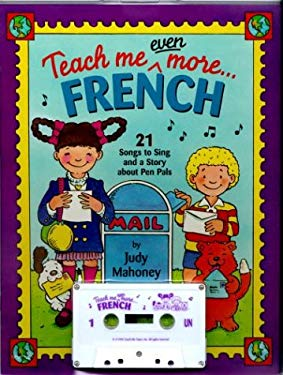 Teach Me Even More French [With 24-Page] 9780934633727