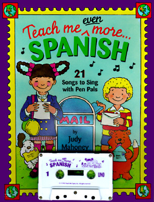 Teach Me Even More Spanish [With 24-Page]