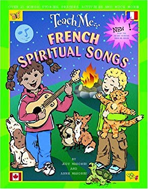 Teach Me French Spiritual Songs [With CD] 9780934633505