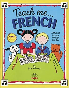 Teach Me French [With Coloring Including Song Lyrics] 9780934633949