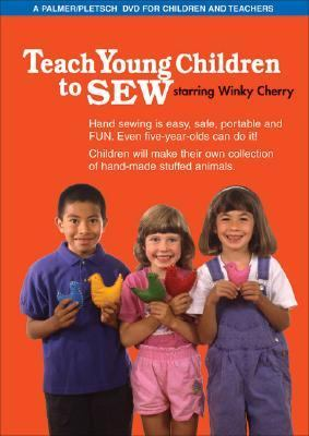 Teach Young Children to Sew: A Palmer/Pletsch DVD 9780935278705