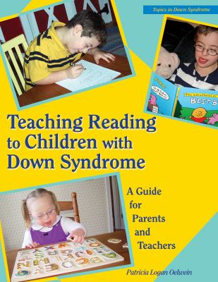 Teaching Reading to Children with Down Syndrome [With CDROM] 9780933149557