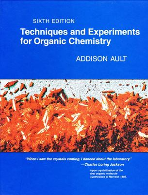 Techniques and Experiments for Organic Chemistry 9780935702767