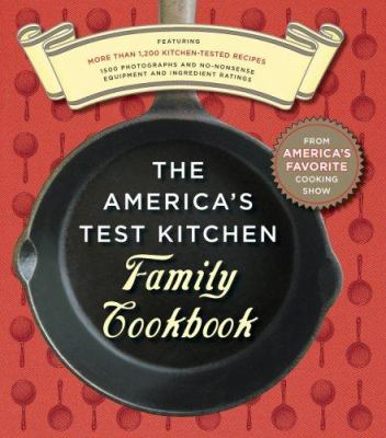 The America's Test Kitchen Family Cookbook 9780936184876