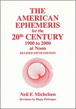 The American Ephemeris for the 20th Century at Noon 9780935127201