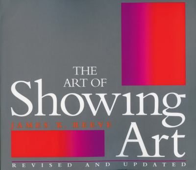 The Art of Showing Art 9780933031678