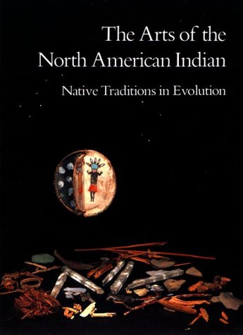 The Arts of the North American Indian 9780933920552