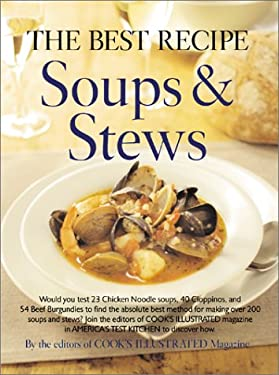 The Best Recipe: Soups & Stews 9780936184531