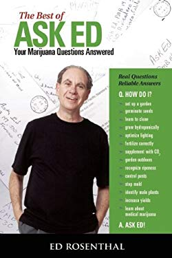 The Best of Ask Ed: Your Marijuana Questions Answered 9780932551573