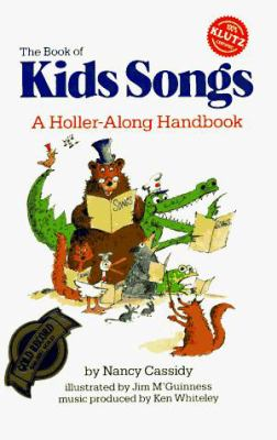 The Book of KidsSongs: A Holler-Along Handbook [With Book] 9780932592132