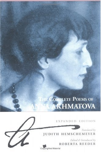 The Complete Poems of Anna Akhmatova: Expanded Edition 9780939010271