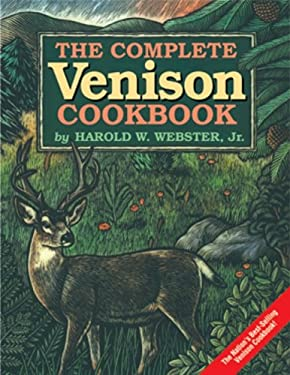 The Complete Venison Cookbook 9780937552704