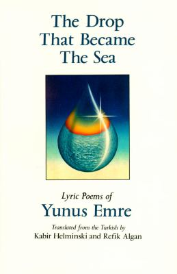 The Drop That Became the Sea: Lyric Poems 9780939660308