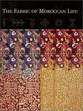 The Fabric of Moroccan Life 9780936260761
