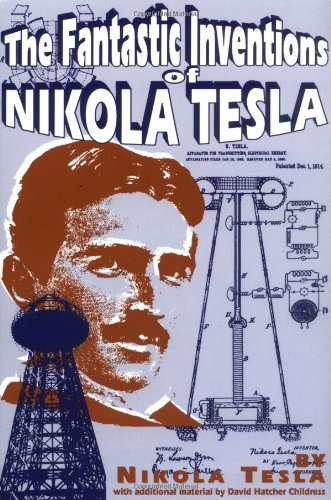 The Fantastic Inventions of Nikola Tesla 9780932813190