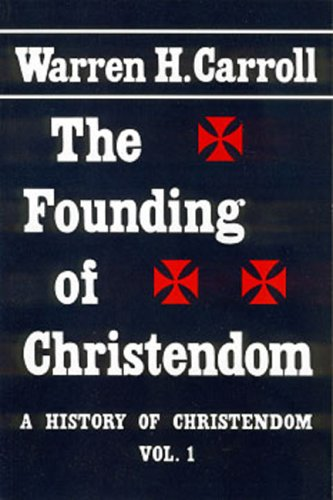 The Founding of Christendom
