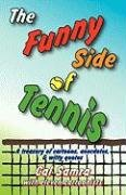 The Funny Side of Tennis 9780933453029