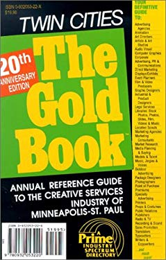 The Gold Book Twin Cities: A Prime Industry Spectrum Directory 9780932053220