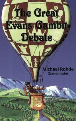 The Great Evans Gambit Debate 9780938650751