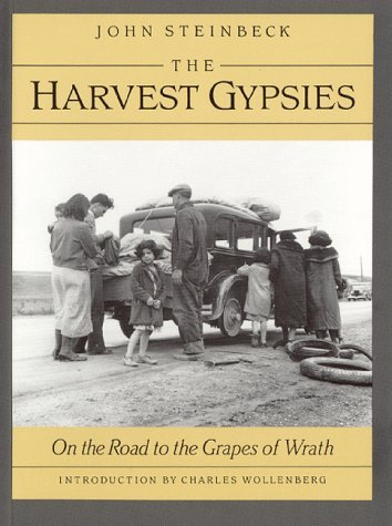 The Harvest Gypsies: On the Road to the Grapes of Wrath 9780930588380