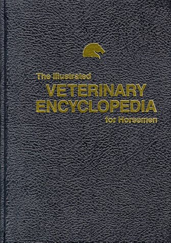 The Illustrated Veterinary Encyclopedia for Horsemen 9780935842036