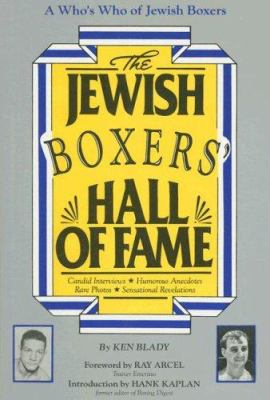 The Jewish Boxers Hall of Fame 9780933503878