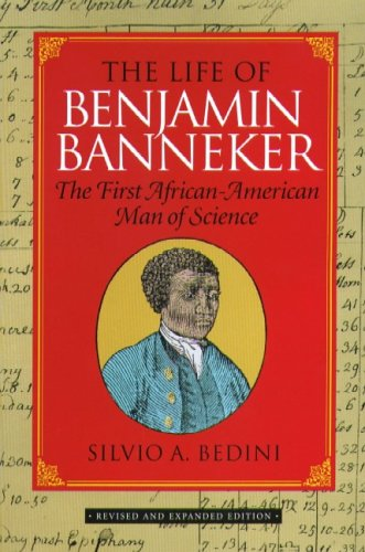 The Life of Benjamin Banneker: The First African-American Man of Science 9780938420590