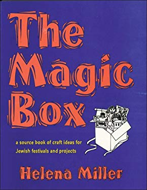 The Magic Box: A Source Book of Craft Ideas for Jewish Festivals and Projects 9780933873926
