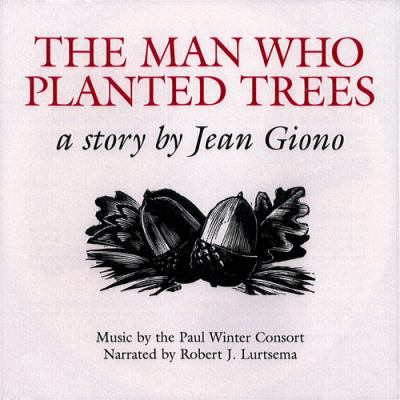 The Man Who Planted Trees: 20th Anniversary CD 9780930031763