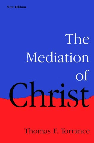 The Mediation of Christ 9780939443505