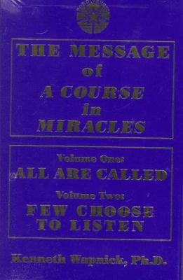 The Message of a Course in Miracles 9780933291256