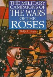 The Military Campaigns of the Wars of the Roses 4207368