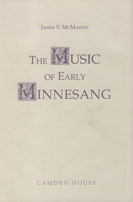 The Music of Early Minnesang 9780938100645