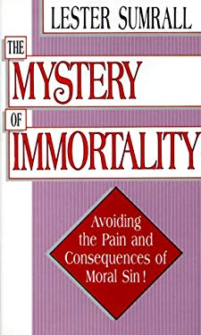 The Mystery of Immortality 9780937580097