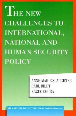 The New Challenges to International, National and Human Security Policy 9780930503864